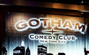 Have a funny night at Gotham